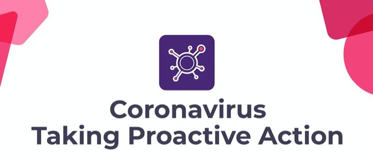 Proactive Action Against Coronavirus